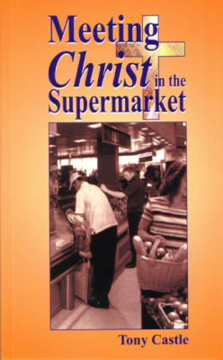 Meeting Christ in the Supermarket