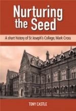 Nurturing the Seed